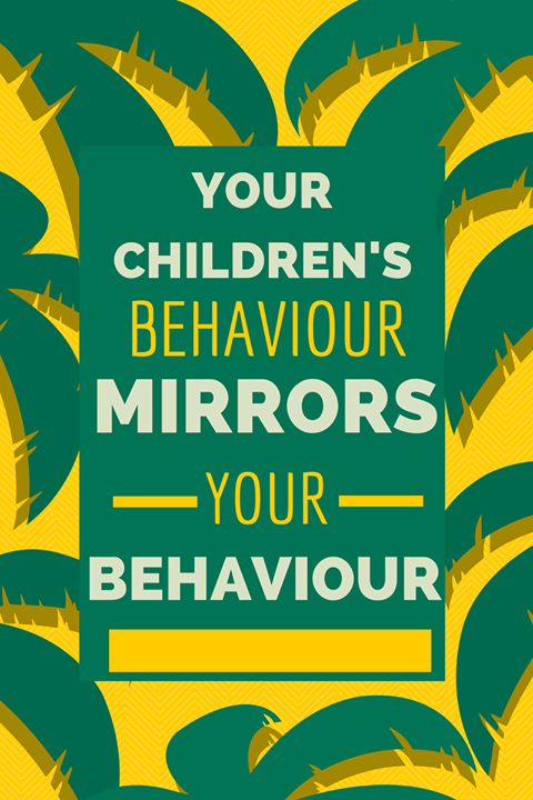 Your's Children's Behaviour