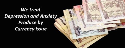 Depression and Anxiety Produce by currency issue