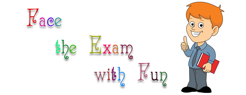 Face The Exam With Fun