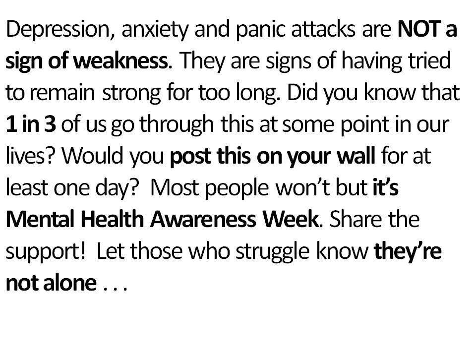 Let those who struggle know they are not alone..
